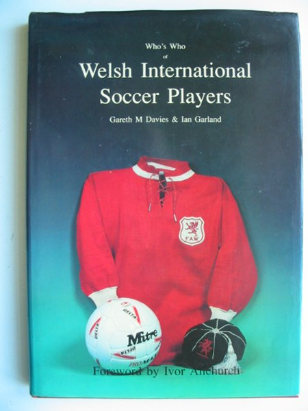Photo of WHO'S WHO OF WELSH INTERNATIONAL SOCCER PLAYERS written by Davies, Gareth M.<br />Garland, Ian published by Bridge Books (STOCK CODE: 818886)  for sale by Stella & Rose's Books