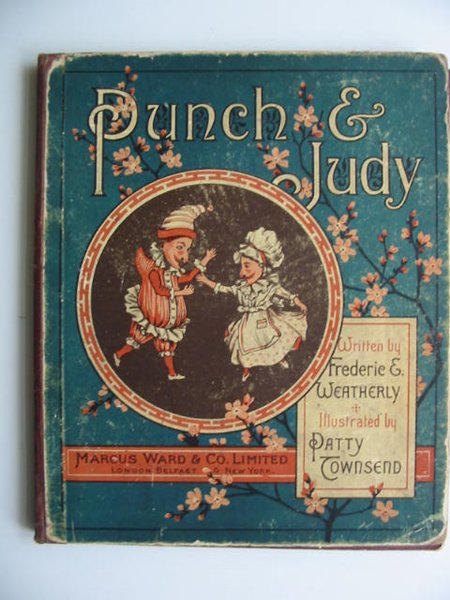 Photo of PUNCH & JUDY written by Weatherly, F.E. illustrated by Townsend, Patty published by Marcus Ward & Co. Limited (STOCK CODE: 819341)  for sale by Stella & Rose's Books