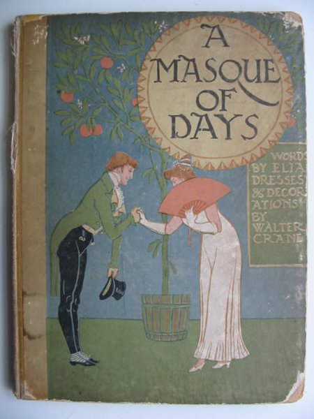 Photo of A MASQUE OF DAYS illustrated by Crane, Walter published by Cassell & Co. Ltd. (STOCK CODE: 819347)  for sale by Stella & Rose's Books