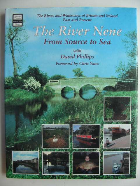 Photo of THE RIVER NENE FROM SOURCE TO SEA written by Phillips, David published by Past and Present Publishing Ltd. (STOCK CODE: 819478)  for sale by Stella & Rose's Books