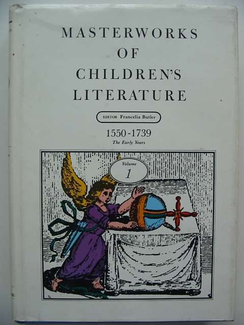 Photo of MASTERWORKS OF CHILDREN'S LITERATURE VOLUME 1 written by Butler, Francelia<br />et al,  published by Chelsea House Publishers, The Stonehill Publishing Company (STOCK CODE: 820352)  for sale by Stella & Rose's Books