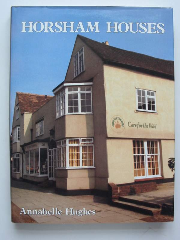 Photo of HORSHAM HOUSES written by Hughes, Annabelle published by Phillimore (STOCK CODE: 820848)  for sale by Stella & Rose's Books
