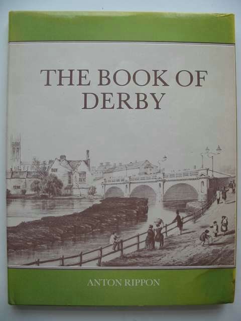 Photo of THE BOOK OF DERBY written by Rippon, Anton published by Barracuda Books (STOCK CODE: 821099)  for sale by Stella & Rose's Books