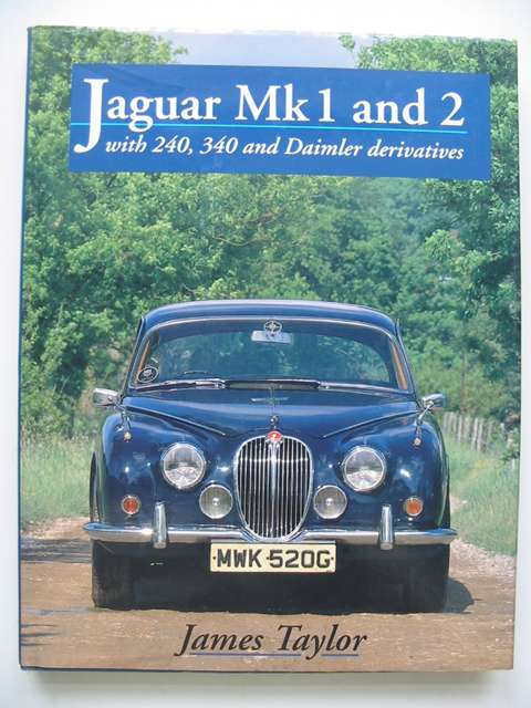Photo of JAGUAR MK1 AND 2 written by Taylor, James published by Crowood (STOCK CODE: 821221)  for sale by Stella & Rose's Books