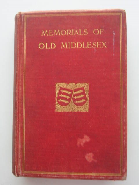 Photo of MEMORIALS OF OLD MIDDLESEX written by Tavenor-Perry, J. published by Bemrose & Sons Limited (STOCK CODE: 821575)  for sale by Stella & Rose's Books