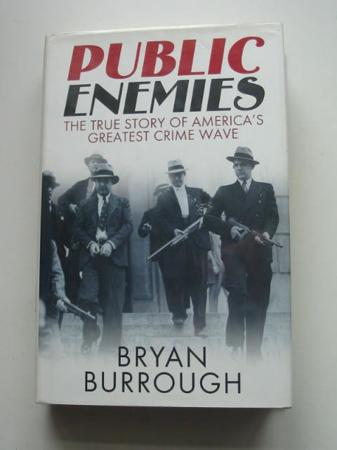 Photo of PUBLIC ENEMIES written by Burrough, Bryan published by Allen Lane (STOCK CODE: 822016)  for sale by Stella & Rose's Books
