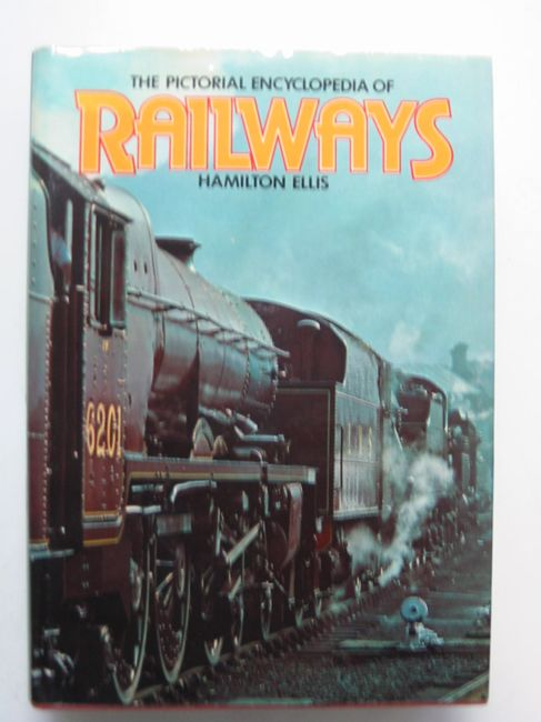 Photo of THE PICTORIAL ENCYCLOPEDIA OF RAILWAYS written by Ellis, C. Hamilton published by Hamlyn (STOCK CODE: 823120)  for sale by Stella & Rose's Books