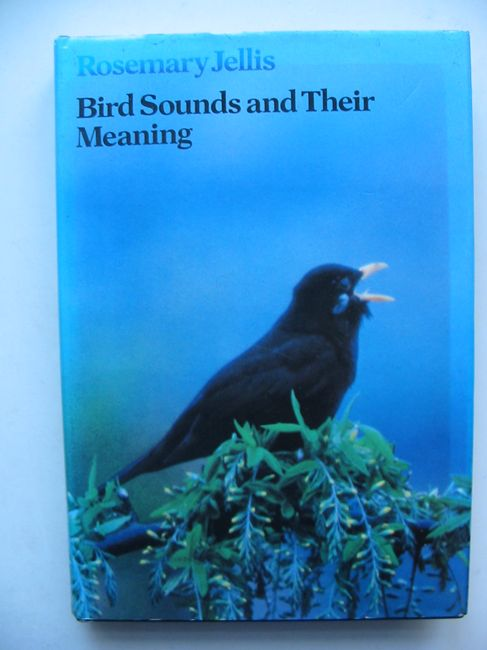 Photo of BIRD SOUNDS AND THEIR MEANING written by Jellis, Rosemary illustrated by Goodwin, Derek published by BBC (STOCK CODE: 823578)  for sale by Stella & Rose's Books