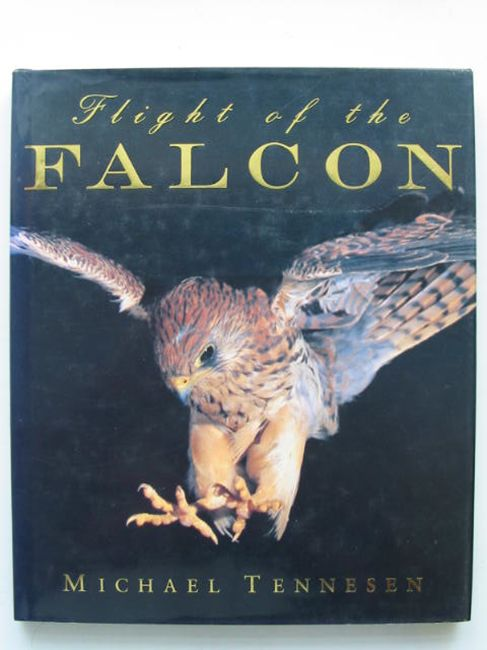 Photo of FLIGHT OF THE FALCON written by Tennesen, Michael published by Swan Hill Press (STOCK CODE: 823806)  for sale by Stella & Rose's Books