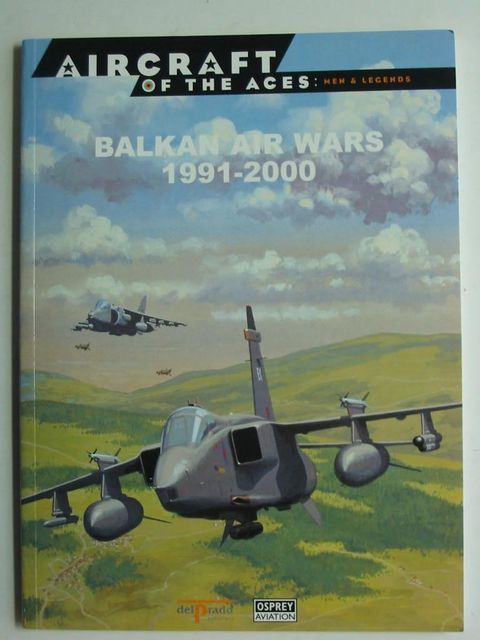 Photo of BALKAN AIR WARS 1991-2000 written by Ripley, Tim published by Osprey Aviation, Delprado Publishers (STOCK CODE: 824361)  for sale by Stella & Rose's Books