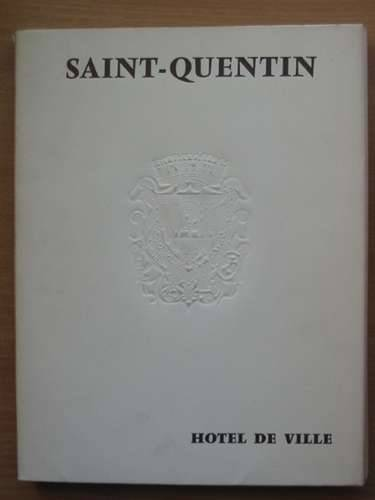 Photo of SAINT-QUENTIN published by Societe Academique (STOCK CODE: 986984)  for sale by Stella & Rose's Books
