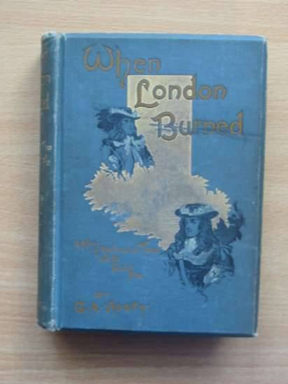 Photo of WHEN LONDON BURNED written by Henty, G.A. illustrated by Finnemore, J. published by Blackie & Son Ltd. (STOCK CODE: 987834)  for sale by Stella & Rose's Books