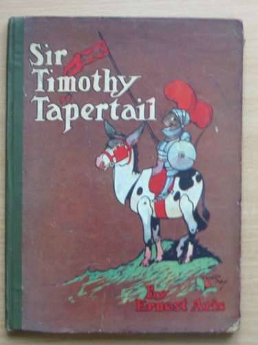 Photo of SIR TIMOTHY TAPERTAIL written by Aris, Ernest A. illustrated by Aris, Ernest A. published by Gale & Polden, Ltd. (STOCK CODE: 988416)  for sale by Stella & Rose's Books