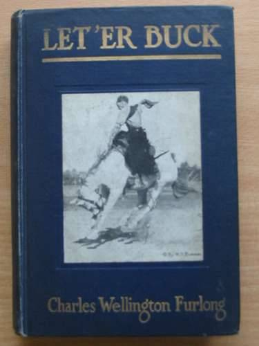 Photo of LET 'ER BUCK written by Furlong, Charles Wellington illustrated by Furlong, Charles Wellington published by G.P. Putnam's Sons (STOCK CODE: 988615)  for sale by Stella & Rose's Books