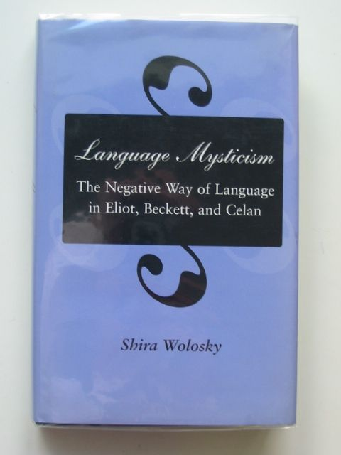 Photo of LANGUAGE MYSTICISM written by Wolosky, Shira published by Stanford University Press (STOCK CODE: 988701)  for sale by Stella & Rose's Books