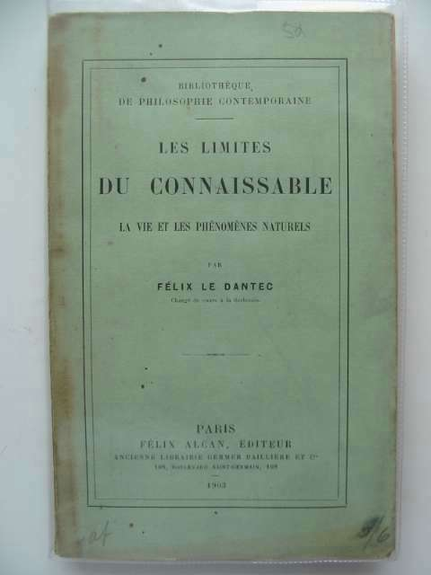 Photo of LES LIMITES DU CONNAISSABLES written by Le Dantec, Felix published by Felix Alcan (STOCK CODE: 988722)  for sale by Stella & Rose's Books