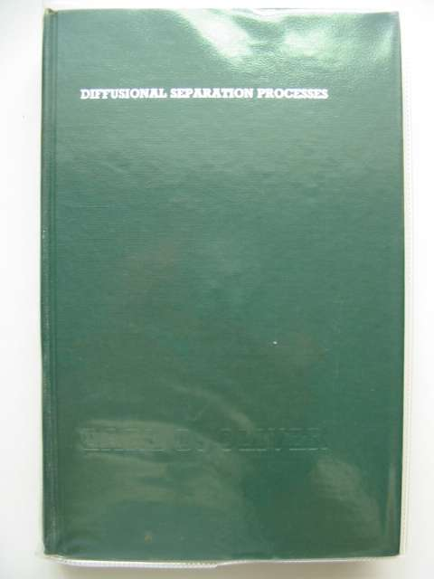 Photo of DIFFUSIONAL SEPARATION PROCESSES written by Oliver, Earl D. published by John Wiley & Sons (STOCK CODE: 989432)  for sale by Stella & Rose's Books