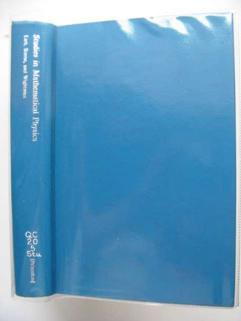 Photo of STUDIES IN MATHEMATICAL PHYSICS written by Lieb, E.H.<br />Simon, B.<br />Wightman, A.S. published by Princeton University Press (STOCK CODE: 989488)  for sale by Stella & Rose's Books