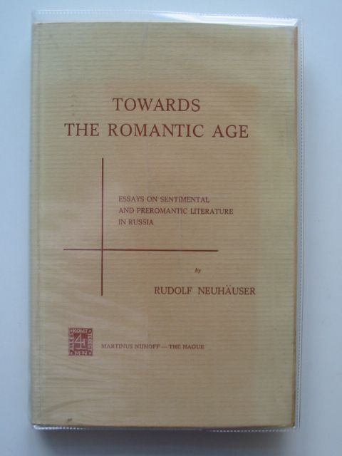 Photo of TOWARDS THE ROMANTIC AGE written by Neuhauser, Rudolf published by Martinus Nijhoff (STOCK CODE: 989609)  for sale by Stella & Rose's Books