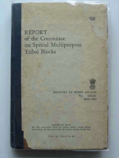 Photo of REPORT OF THE COMMITTEE ON SPECIAL MULTIPURPOSE TRIBAL BLOCKS published by Government Of India (STOCK CODE: 990107)  for sale by Stella & Rose's Books
