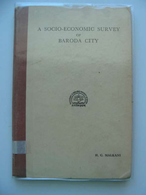 Photo of A SOCIO-ECONOMIC SURVEY OF BARODA CITY written by Malkani, H.C. published by The Maharaja Sayajirao University Of Baroda (STOCK CODE: 990119)  for sale by Stella & Rose's Books