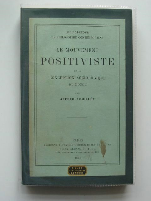Photo of LE MOVEMENT POSITIVISTE ET LA CONCEPTION SOCIOLOGIQUE DE MONDE written by Fouillee, Alfred published by Felix Alcan (STOCK CODE: 990457)  for sale by Stella & Rose's Books