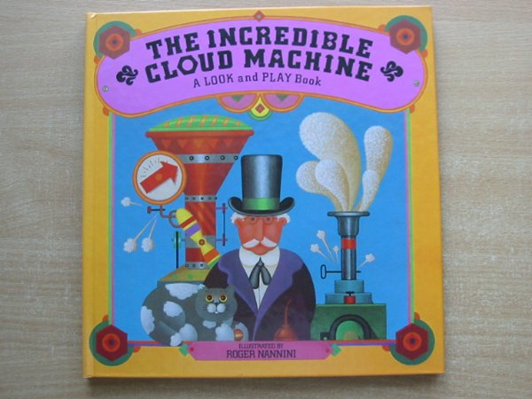Photo of THE INCREDIBLE CLOUD MACHINE written by Wyllie, Stephen illustrated by Nannini, Roger published by Victor Gollancz Ltd. (STOCK CODE: 991294)  for sale by Stella & Rose's Books