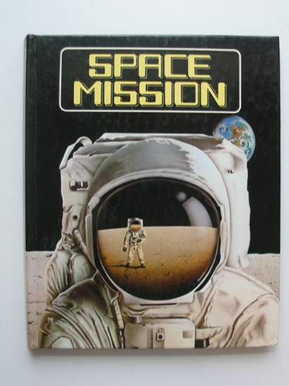 Photo of SPACE MISSION illustrated by Pastor, Terry published by Methuen Walker Books (STOCK CODE: 991805)  for sale by Stella & Rose's Books