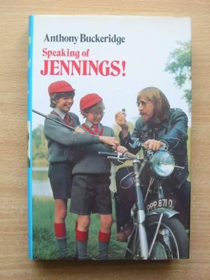 Cover of SPEAKING OF JENNINGS by Anthony Buckeridge