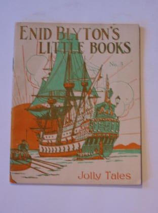 Cover of ENID BLYTON'S LITTLE BOOKS NO. 3 - JOLLY TALES by Enid Blyton