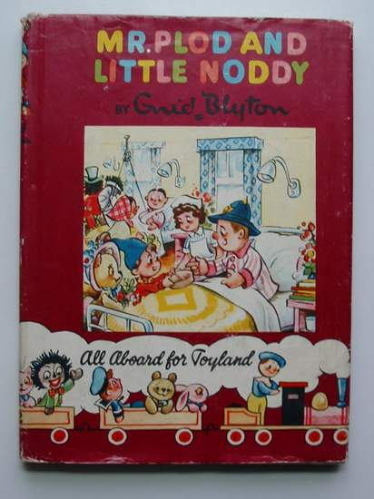 Cover of MR. PLOD AND LITTLE NODDY by Enid Blyton