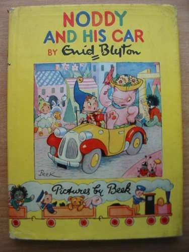 Cover of NODDY AND HIS CAR by Enid Blyton