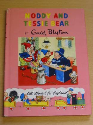 Cover of NODDY AND TESSIE BEAR by Enid Blyton