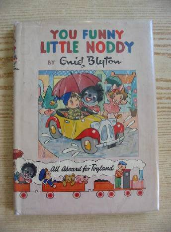 Cover of YOU FUNNY LITTLE NODDY! by Enid Blyton