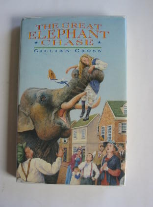 Cover of THE GREAT ELEPHANT CHASE by Gillian Cross