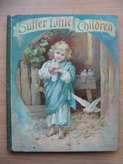 Cover of SUFFER LITTLE CHILDREN by