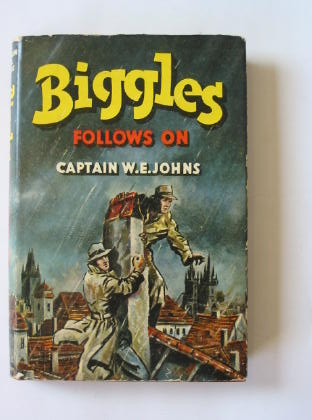 Cover of BIGGLES FOLLOWS ON by W.E. Johns