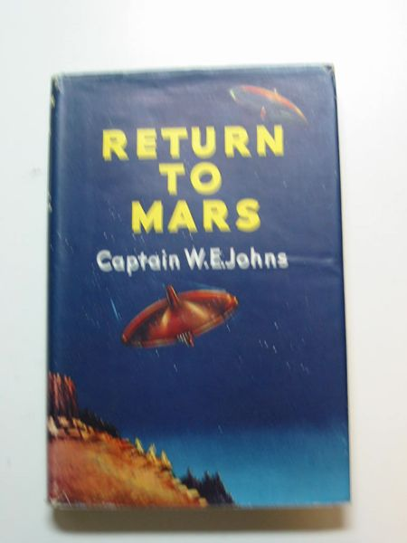 Cover of RETURN TO MARS by W.E. Johns