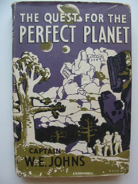 Cover of THE QUEST FOR THE PERFECT PLANET by W.E. Johns