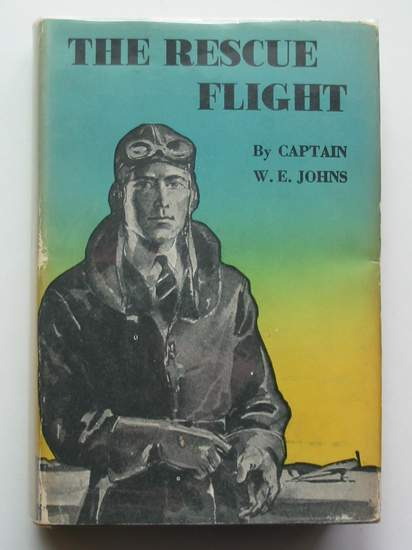 Cover of THE RESCUE FLIGHT by W.E. Johns