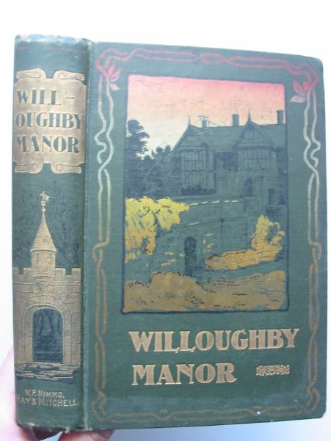 Photo of WILLOUGHBY MANOR written by Norway, G. published by W.P. Nimmo, Hay & Mitchell (STOCK CODE: 1001011)  for sale by Stella & Rose's Books