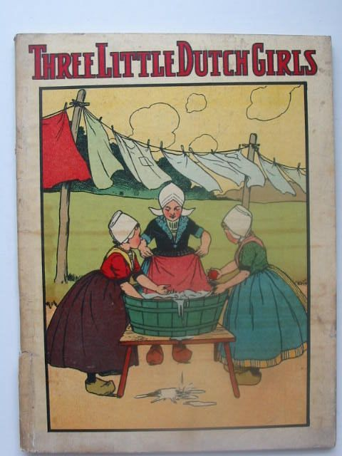 Photo of THREE LITTLE DUTCH GIRLS (STOCK CODE: 1102877)  for sale by Stella & Rose's Books