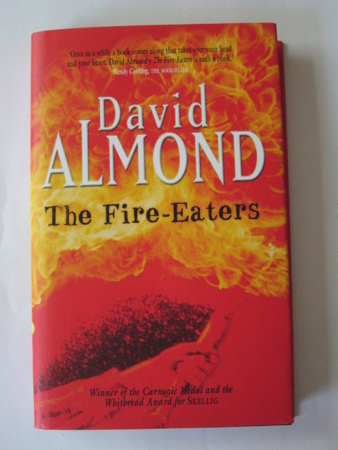 Photo of THE FIRE-EATERS written by Almond, David published by Hodder Children's Books (STOCK CODE: 1105699)  for sale by Stella & Rose's Books