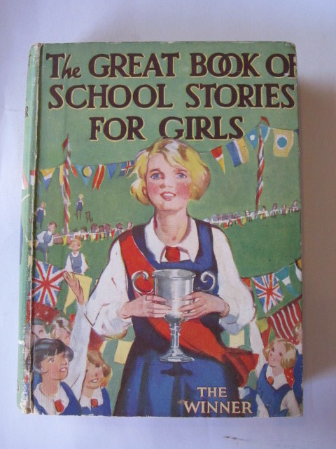 Photo of THE GREAT BOOK OF SCHOOL STORIES FOR GIRLS written by Strang, Mrs. Herbert Massie, Alice Bruce, Dorita Fairlie et al,  published by Oxford University Press, Humphrey Milford (STOCK CODE: 1105900)  for sale by Stella & Rose's Books