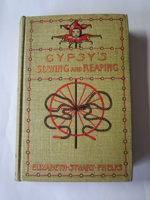 Photo of GYPSY'S SOWING AND REAPING written by Phelps, Elizabeth Stuart illustrated by Clark, Mary Fairman published by Dodd, Mead & Company (STOCK CODE: 1106195)  for sale by Stella & Rose's Books
