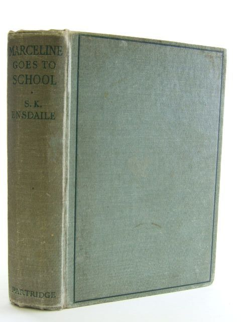 Photo of MARCELINE GOES TO SCHOOL written by Ensdaile, S.K. published by S.W. Partridge & Co. (STOCK CODE: 1106620)  for sale by Stella & Rose's Books