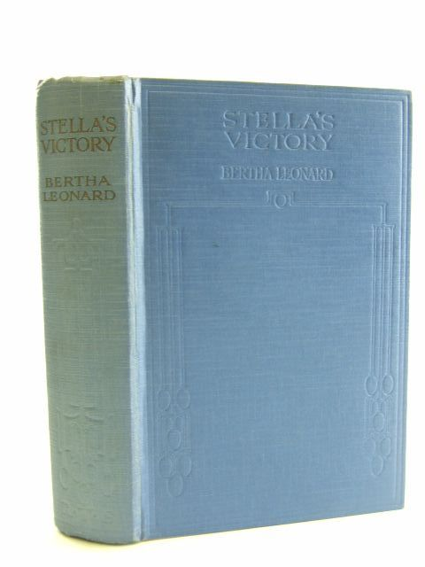 Photo of STELLA'S VICTORY written by Leonard, Bertha illustrated by Farmer, E.S. published by Every Girl's Paper Office (STOCK CODE: 1106626)  for sale by Stella & Rose's Books