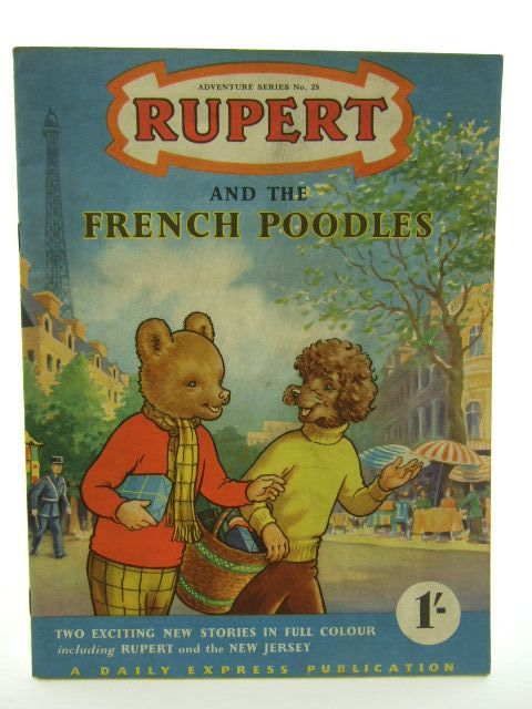 Photo of RUPERT ADVENTURE SERIES No. 25 - RUPERT AND THE FRENCH POODLES written by Bestall, Alfred published by Daily Express (STOCK CODE: 1106824)  for sale by Stella & Rose's Books