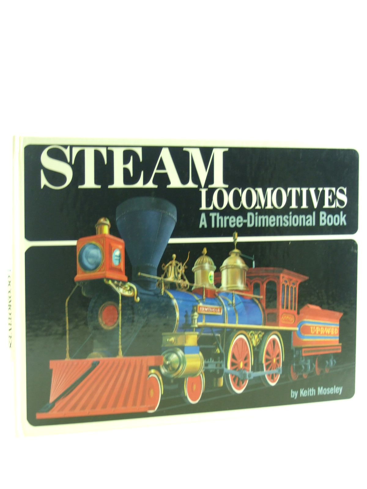 Photo of STEAM LOCOMOTIVES A THREE-DIMENSIONAL BOOK- Stock Number: 1107151