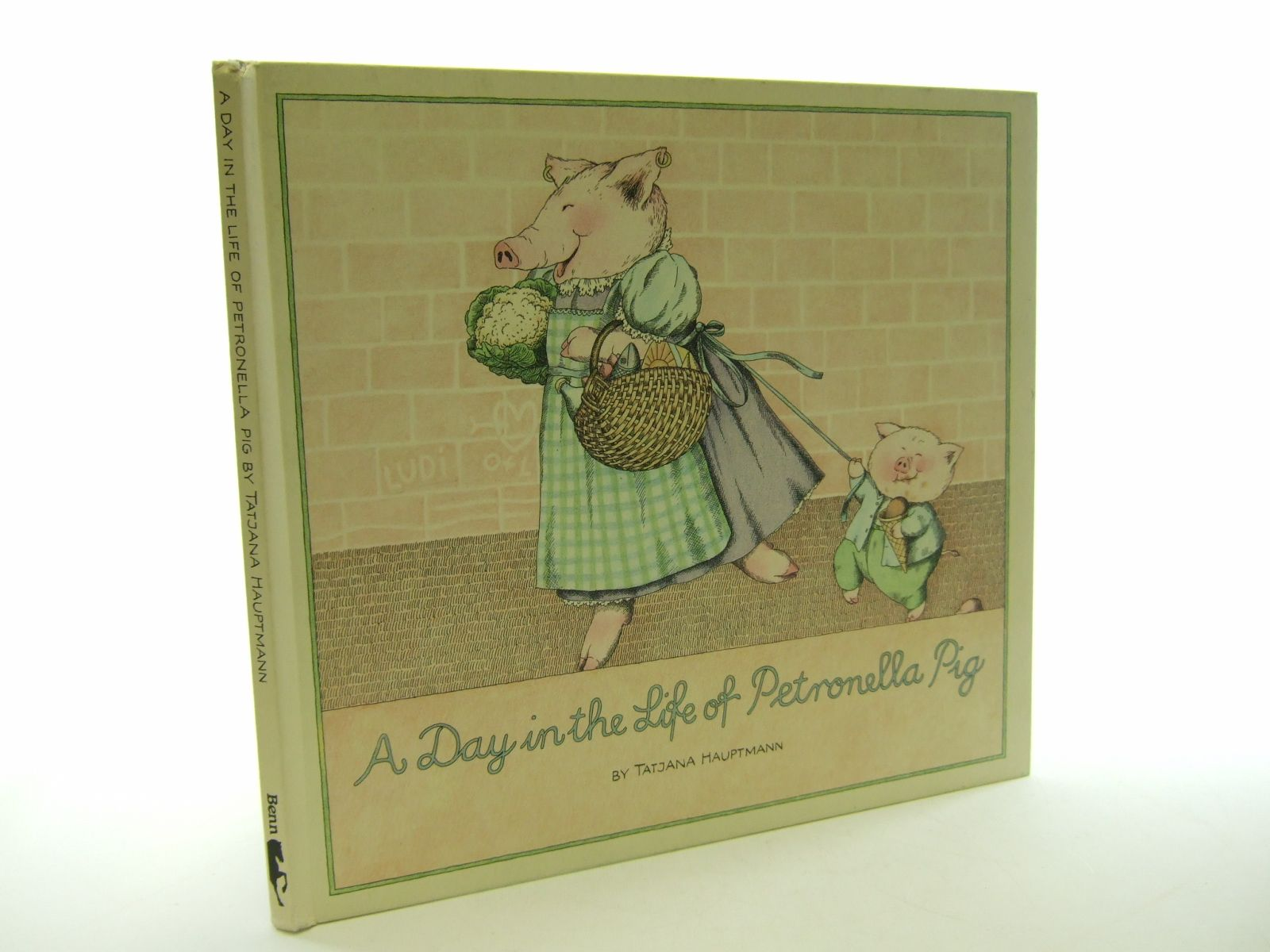 Photo of A DAY IN THE LIFE OF PETRONELLA PIG illustrated by Hauptmann, Tatjana published by Ernest Benn (STOCK CODE: 1107358)  for sale by Stella & Rose's Books